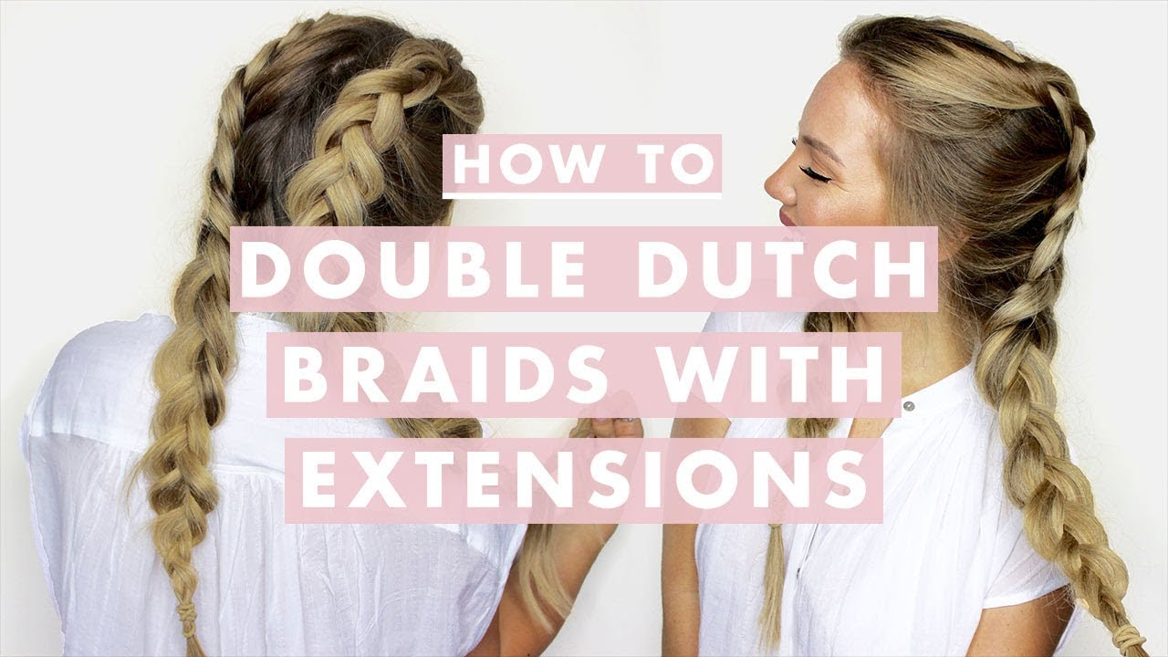How to do Double Dutch Braids with Hair Extensions - YouTube