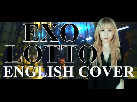 EXO (엑소) Lotto [English Cover]