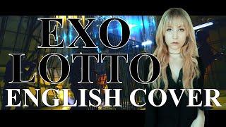 EXO (엑소) Lotto [English Cover]