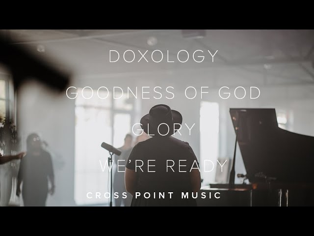 Cross Point Music | UP THERE DOWN HERE: WEEK 6 | Worship Set