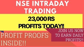 Nse Intraday Trading 23000Rs Profit, Nse Intraday Trading Tips, Profit Proof Inside