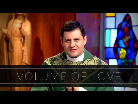 Volume of Love | Homily: Father Gerald Souza
