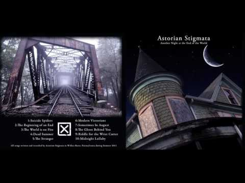 Astorian Stigmata - Another Night At The End Of The World (2011) FULL RECORD