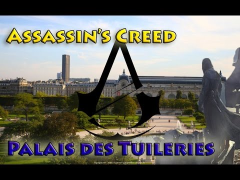 Palais des Tuileries in Paris - AC Unity