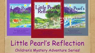Little Pearl's Reflection Book 3 Trailer