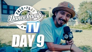 Fair Play Dance Camp 2018 | Day 9 [FAIR PLAY TV]