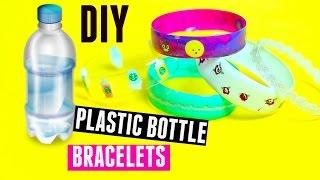 DIY Bracelets out of Plastic Bottles - Recycling Plastic Bottles Craft |Tumblr & Pinterest|