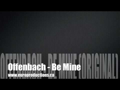 Ofenback - Be Mine