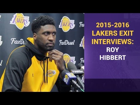 Roy Hibbert Lakers Exit Interview: