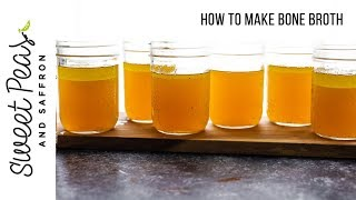 The ONLY Bone Broth Recipe You'll Ever Need | How to Freeze, Chicken + Beef, Tips & Tricks