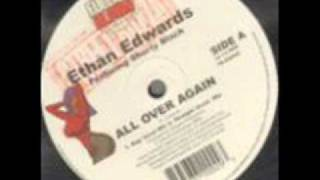 Download Ethan Edwards feat Shorty Black - All Over Again MP3 song and Music Video