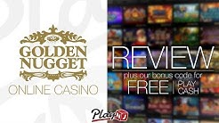 Golden Nugget Online Casino Review & Bonus Code | Use PLAY20 For $20 No Deposit Bonus