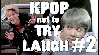 KPOP TRY NOT TO LAUGH (FUNNY MOMENTS) #2