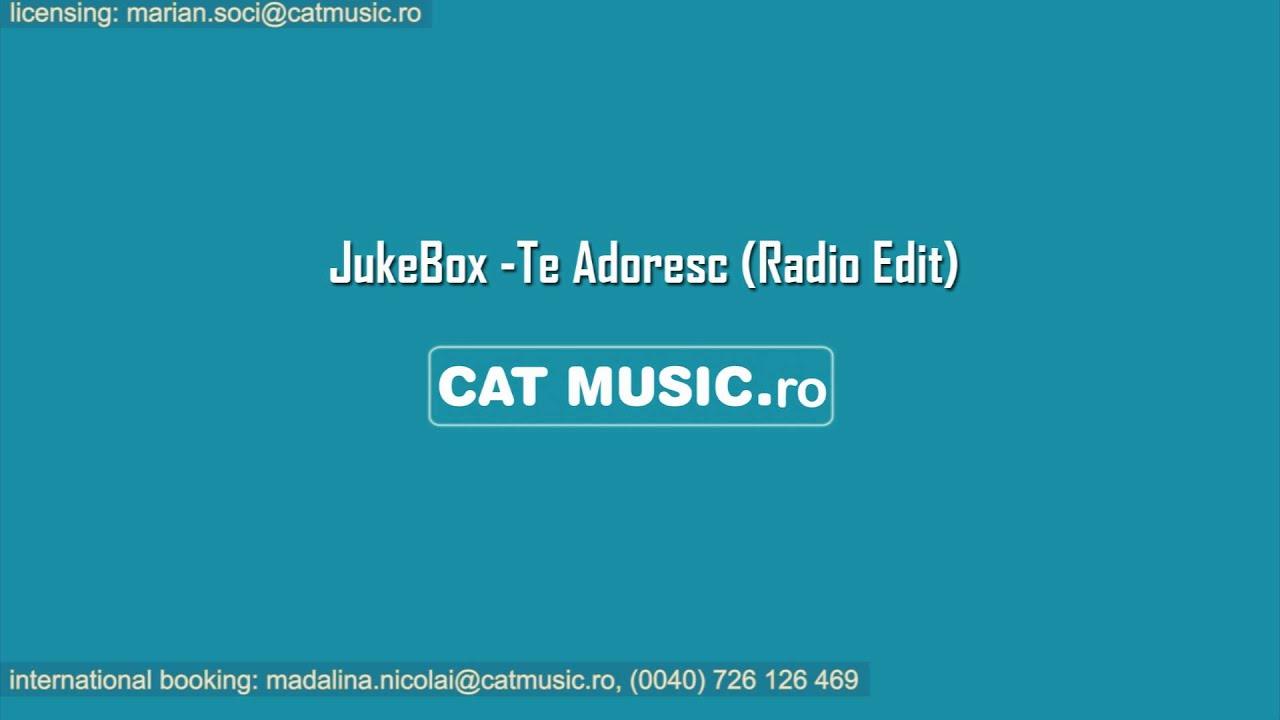 Jukebox - Te Adoresc (Official Single)