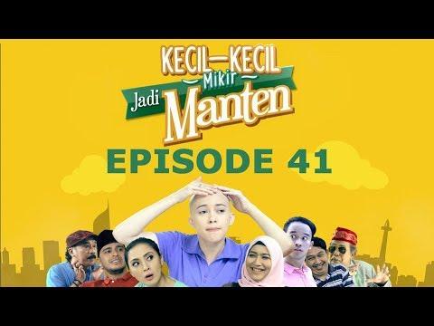 Kecil Kecil Mikir Jadi Manten Episode 41 Part 1