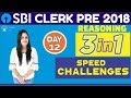 SBI CLERK PRE 2018 | Reasoning | Speed Challenges | Day -12