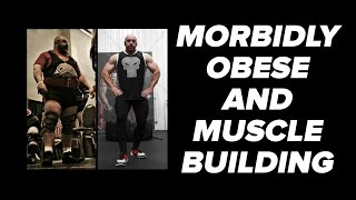 Morbidly Obese & Building Muscle? Remember You're Going to Die