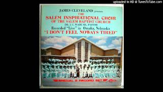 I Dont Feel Noways Tired (Part 1) James Cleveland