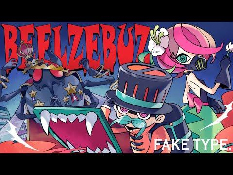 [MV] FAKE TYPE. - BEELZEBUZ