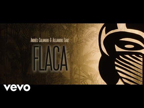 Andrés Calamaro, Alejandro Sanz - Flaca