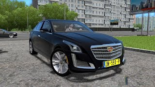 City Car Driving 1.5.4 | Cadillac CTS V6 3.0 | 60FPS 1080p | NEW GAME PC