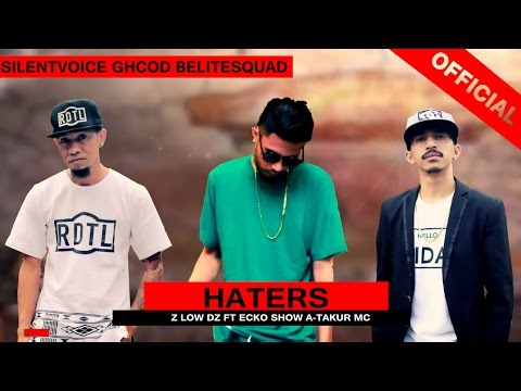 Haters - Zlow DZ ft ECKO SHOW A-Takur Mc (Official Lyric -  Remix)