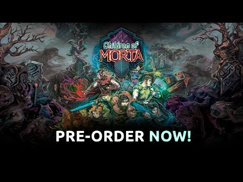 Children of Morta | Pre-order now!