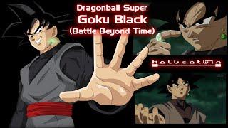 DBS: Goku Black (Battles Beyond Time) - HalusaTwin