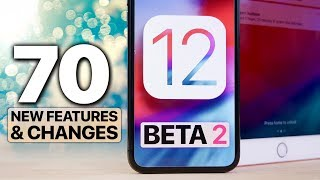 70 NEW iOS 12 Beta 2 Features & Changes!