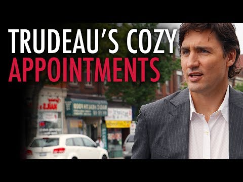 Liberal Party ties trump merit in Trudeau's appointments
