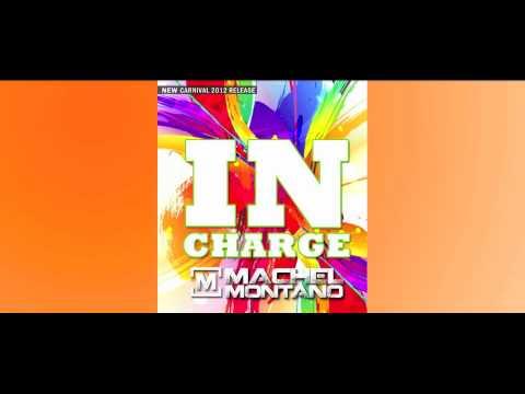 Machel Montano - In Charge [TRINI SOCA 2011/2012][Maserati Riddim]