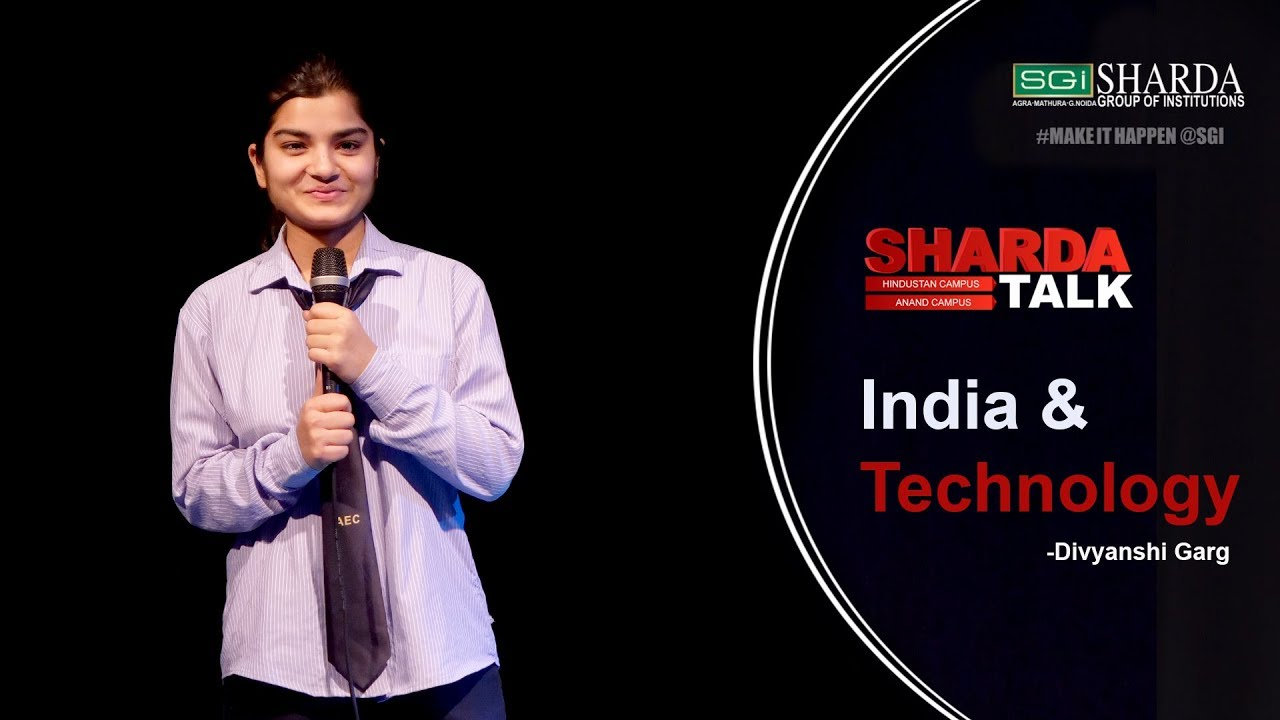 Episode 11 : Sharda Talk | India & Technology By Divyanshi Garg | #makeithappen