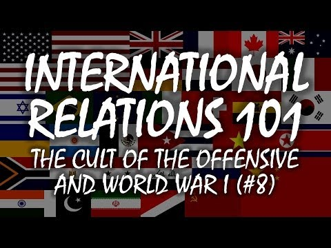 International Relations 101 (#8): The Cult of the Offensive and the Origins of World War I Mp3