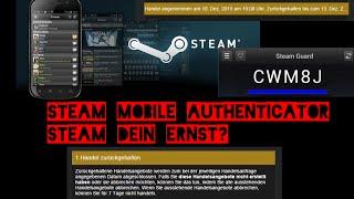 1 Handel zurückgehalten- Steam dein Ernst ?? Steam mobile authenticator aktivieren