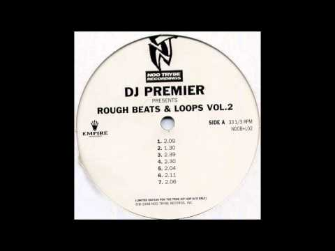 DJ Premier Rough Beats & Loops Vol. 2 - Full Album