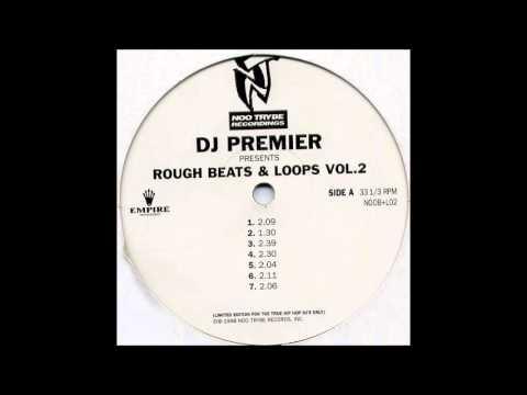 DJ Premier Rough Beats & Loops Vol. 2 - Full Album