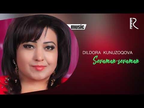 Dildora Kunuzoqova - Sevaman