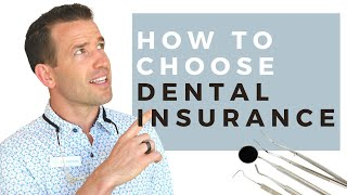 How to Choose Dental Insurance? | Which Dental Insurance Is Best? | Dr. Nate
