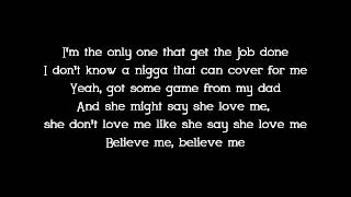 Lil Wayne - Believe Me ft Drake Lyrics