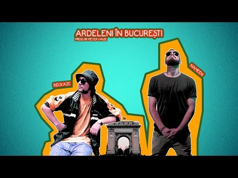 Reckaze feat. Nameen - Ardeleni în București (Prod. by Peter Haze)