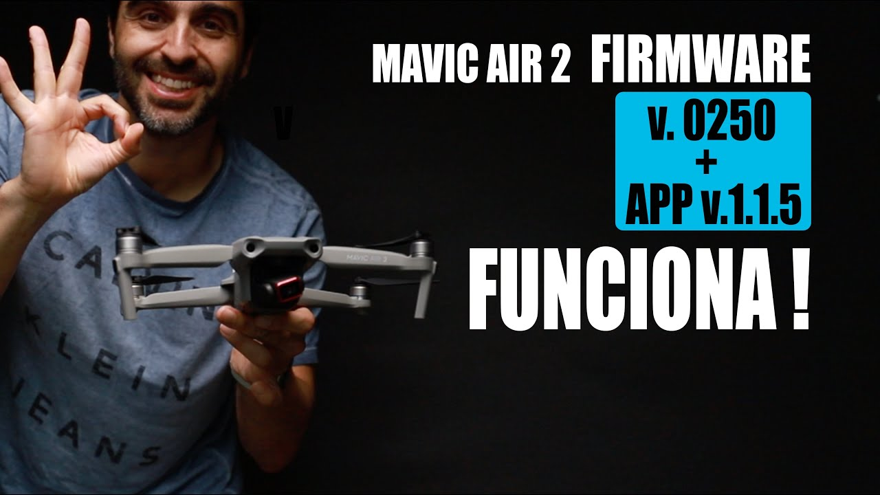 Mavic Air 2 SOLUCION al firmware v0250 -- ACTUALIZA a la App v1.1.5 (Mi Experiencia en iOS)