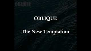 OBLIQUE The New Temptation (CF Swancide 2015 Mix)