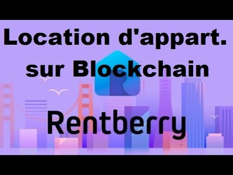 ICO: Rentberry - location d'appartements + blockchain