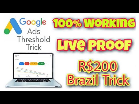 How to get Brazil google ads $200 Threshold