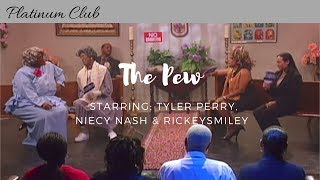 "#Madea, #BerniceJenkins, #NiecyNash star in ""The Pew"" @rickeysmiley @tylerperry"