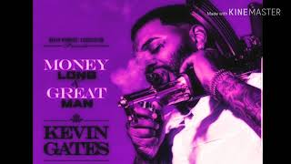 Kevin Gates - Great Man Screwed & Chopped DJ DLoskii