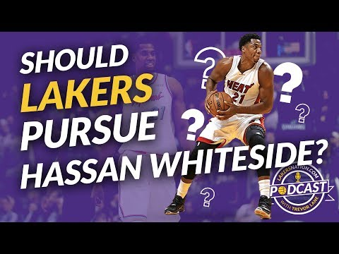 Lakers Podcast: Should Lakers Pursue Miami Heat's Hassan Whiteside This Summer?