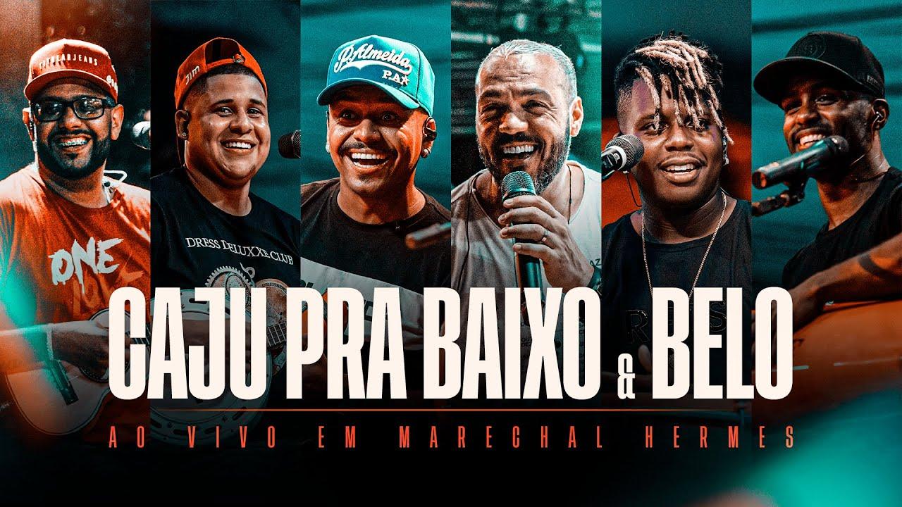 Download Caju pra Baixo &  Belo - #OndeTudoComeçou (Gravado ao vivo em Marechal Hermes)