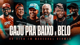 Caju pra Baixo & Belo - #OndeTudoComeçou (Gravado ao vivo em Marechal Hermes)