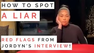 RED FLAGS FROM JORDYN'S INTERVIEW: How To Spot A Liar & Manipulative People | Shallon Lester